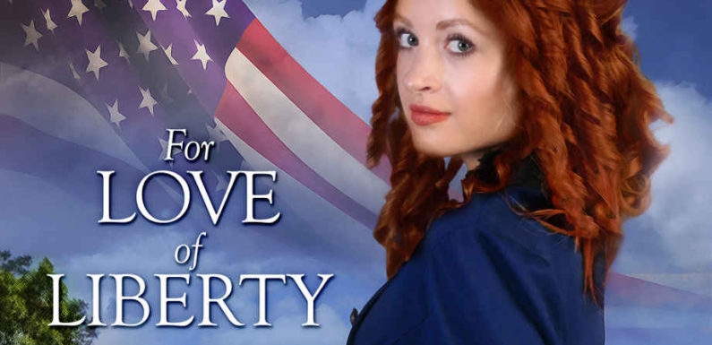 For Love of Liberty by Julie Lessman