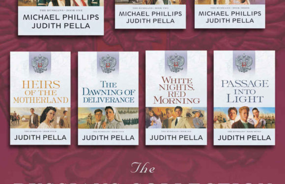 7 Christian Historical Romances about the History of Russia by Michael Phillips and Judith Pella