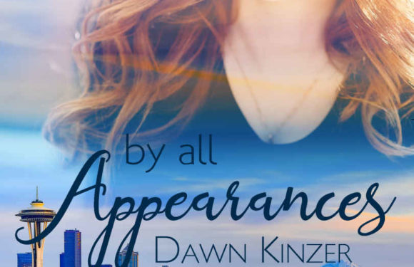 By all Appearances, Christian Contemporary Romance, by Dawn Kinzer