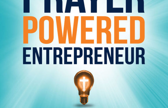 The Prayer Powered Entrepreneur by Kim Avery