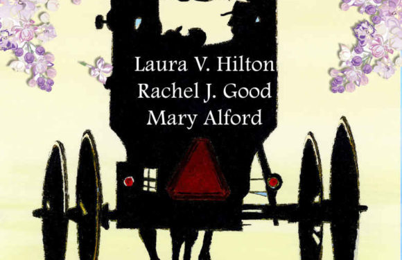Love's Truest Hope by Laura V. Hilton, Rachel J. Good, and Mary Alford