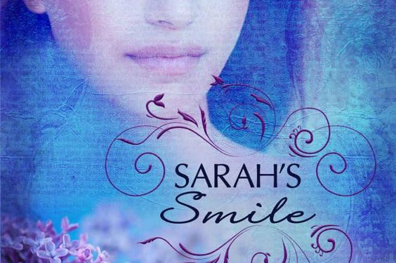 Sarah's Smile by Dawn Kinzer