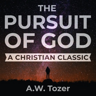 The Pursuit of God Audiobook by A.W. Tozer