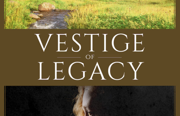 Vestige of Legacy by Sara Blackard