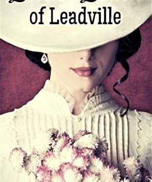 Lovers & Leavers of Leadville by Mary Lingerfelt