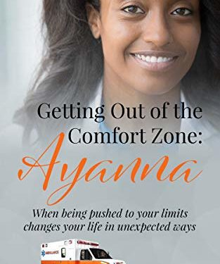 Getting Out of the Comfort Zone: Ayanna by Barbara James
