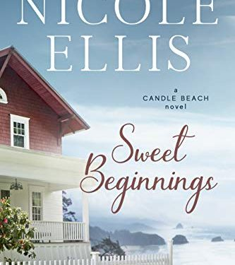 Sweet Beginnings by Nicole Ellis