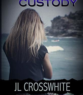 Protective Custody by JL Crosswhite
