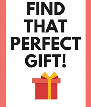 Find That Perfect Gift! by Lia Manea