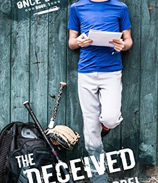 The Deceived, Christian YA by Kelly Harrel