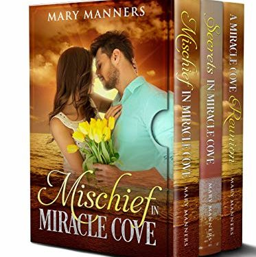 Miracle Cove: The Collection by Mary Manners