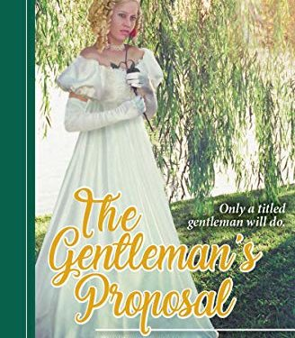 The Gentleman's Proposal by Louise M. Gouge