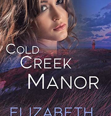 Cold Creek Manor by Elizabeth Ludwig