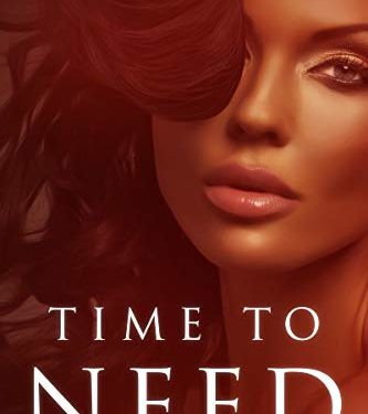 Time To Need by Dionne Grace