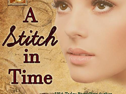 A Stitch in Time by Susette Williams