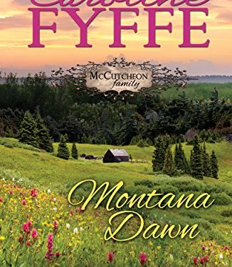 Montana Dawn by Caroline Fyffe