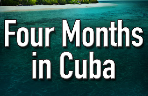 Four Months in Cuba by Luana Ehrlich