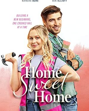 Home Sweet Home starring Natasha Bure and Ben Elliott