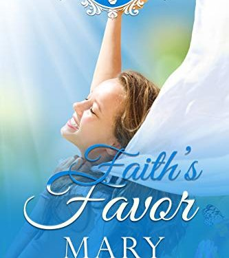 Faith's Favor by Mary Manners