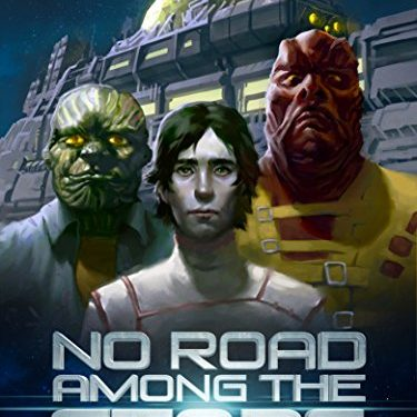 No Road Among The Stars by A. Walker Scott
