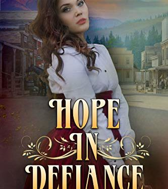 Hope In Defiance by Heather Blanton