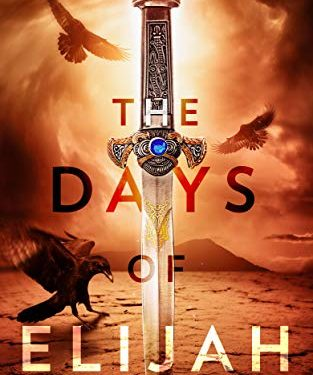 The Days of Elijah by John Noble