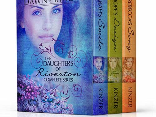 The Daughters of Riverton Complete Series By Dawn Kinzer