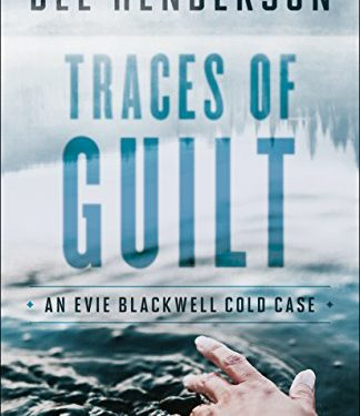 Traces Of Guilt by Dee Henderson