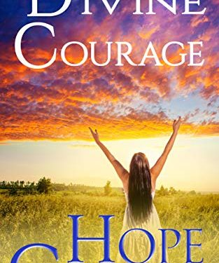 Divine Courage by Hope Callaghan