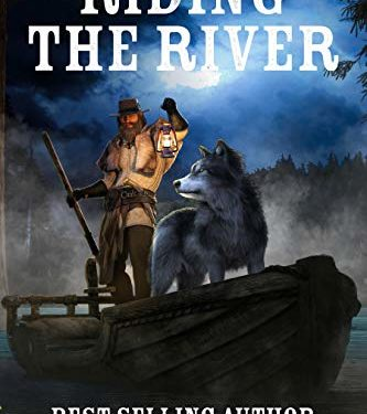 Riding The River by B.N. Rundell