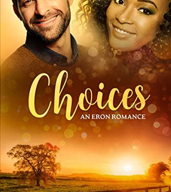 CHOICES: A Sweet Small town Standalone Love Triangle Romance (BWWM) by ROSE FRESQUEZ