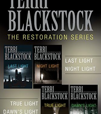 The Restoration Collection: Last Light, Night Light, True Light, Dawn's Light by Terri Blackstock