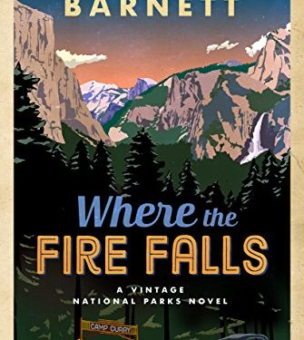 Where the Fire Falls By Karen Barnett