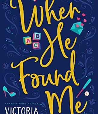 When He Found Me by  Victoria Bylin