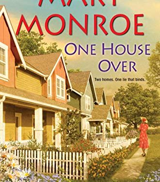 One House Over by Mary Monroe