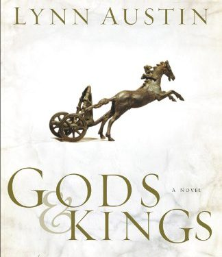 Gods and Kings by Lynn Austin