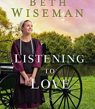 Listening to Love By Beth Wiseman