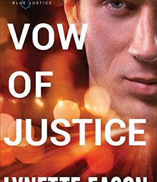 Vow of Justice by Lynette Eason