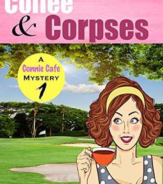 Coffee & Corpses: A Clean Christian Small Town Cozy Mystery with Coffee & Romance by Maisy Marple