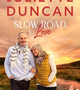 Slow Road to Love by Juliette Duncan