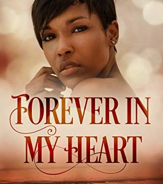 Forever in my Heart by Dionne Grace