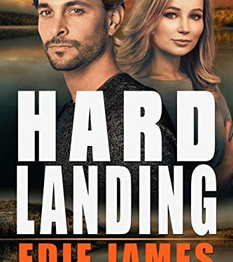 Hard Landing by Edie James