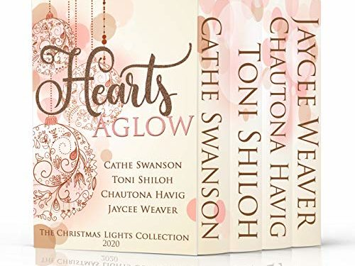 Hearts Aglow: Four Christmas Novella Romances by Cathe Swanson, Toni Shiloh, Chautona Havig, and Jaycee Weaver