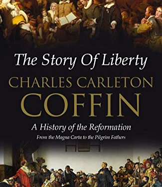 The Story of Liberty by Charles C. Coffin