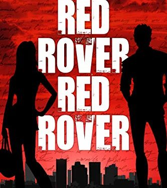 Red Rover, Red Rover by Perry Kirkpatrick