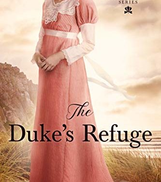 The Duke's Refuge by Lorri Dudley