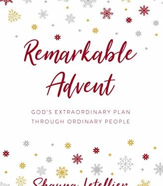Remarkable Advent by Shauna Letellier