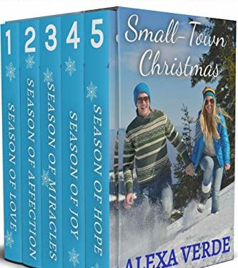 Small-Town Christmas: Sweet, Faith-Filled, Clean Romances by Alexa Verde