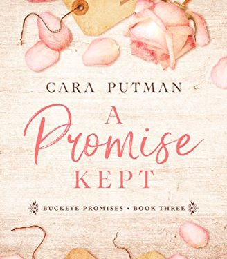 A Promise Kept by Cara Putman