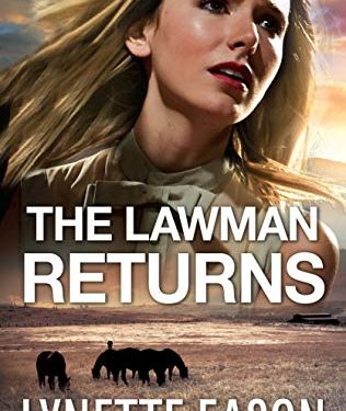 The Lawman Returns by Lynette Eason